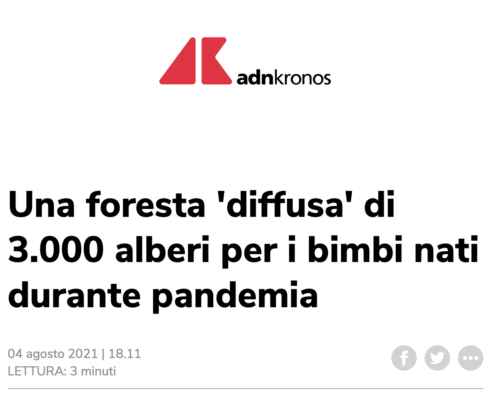On ADNKRONOS the news of the GeneraLife-Treedom forest for the babies born during pandemic